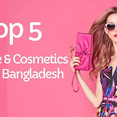 Top 5 Skincare & Cosmetics Sites in Bangladesh (E-Commerce)